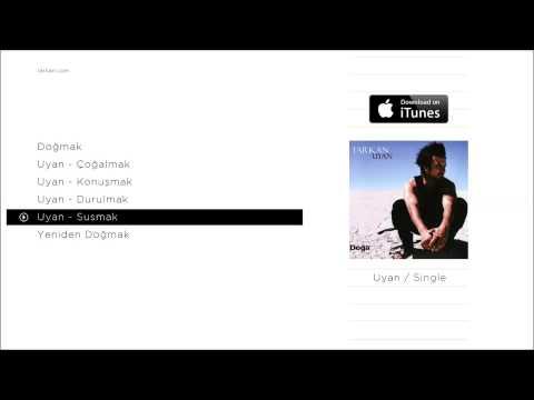 TARKAN - Uyan - Susmak (Official Audio)