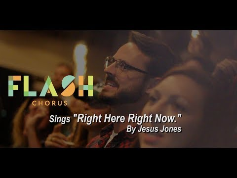 """Flash Chorus sings """"Right Here, Right Now"""" by Jesus Jones"""