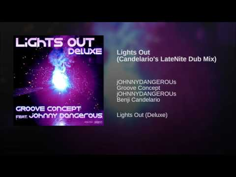 Lights Out (Candelario's LateNite Dub Mix)