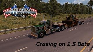 American Truck Simulator - Crusing on 1.5 Beta