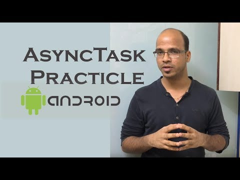 AsyncTask in Android Practicle | Android Tutorial for beginners