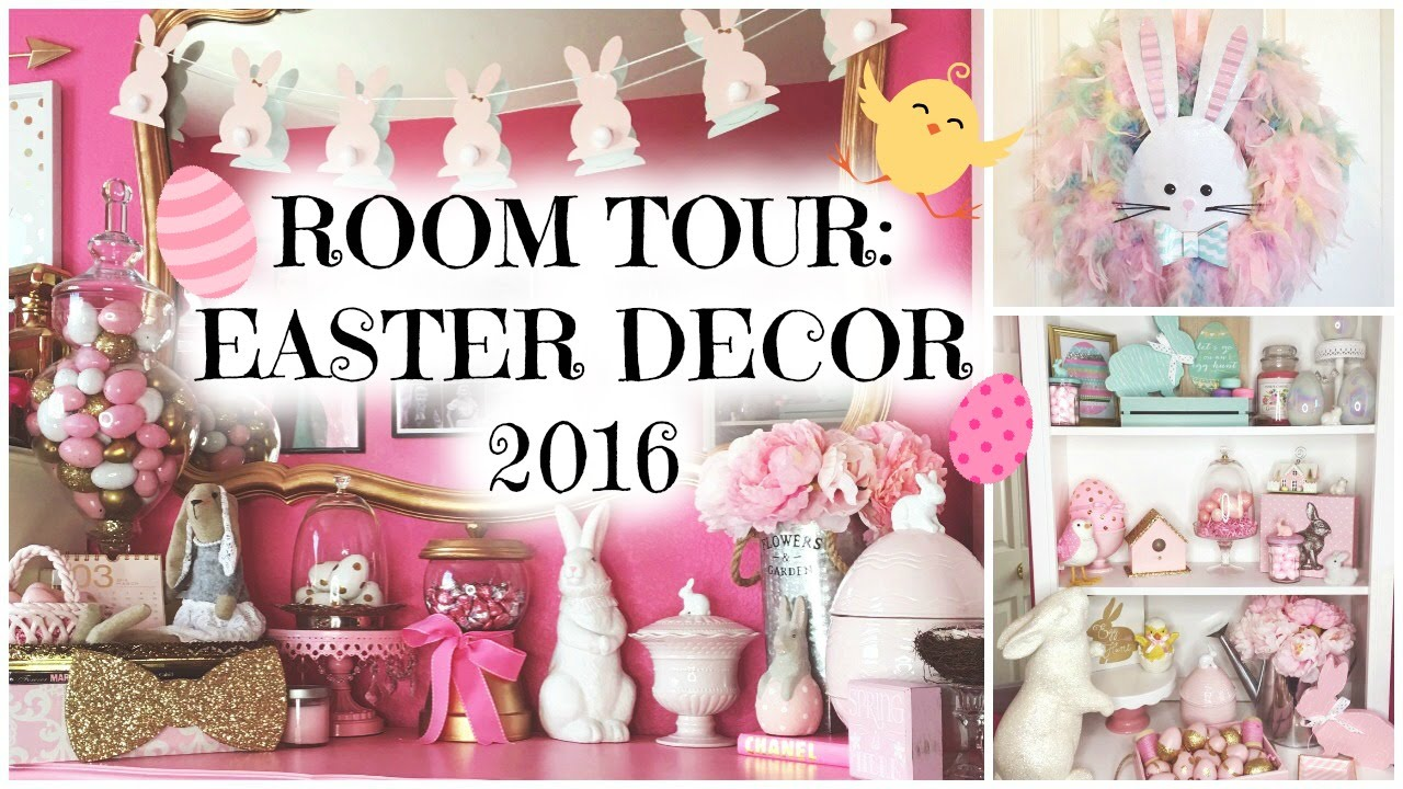 Room Tour Easter Decorations Edition Easter Spring 2016