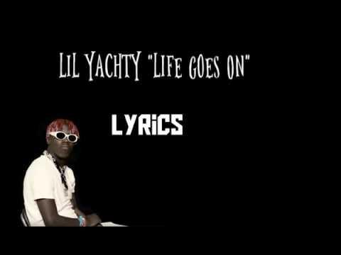 Lil Yachty - Life Goes On [Lyrics]