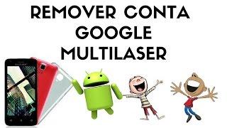 Como Remover Conta Google Ms45 Multilaser Android 5.1 E Mirage 41s