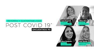 """Encuentro Mujer Sustentable """"Retorno y Sustentabilidad Post Covid-19"""""""