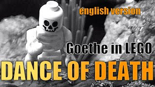 "LEGO Goethe: ""Dance of Death"" (english version)"