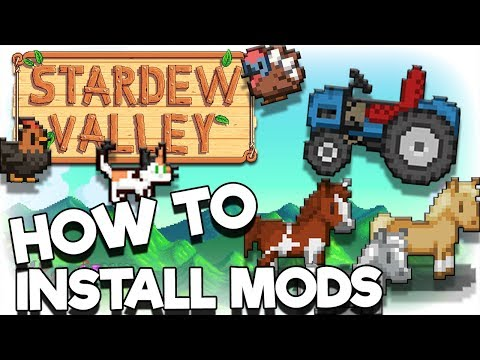 🐔🐴 How to Install Mods   Stardew Valley Tutorial 2018 🌱🚜