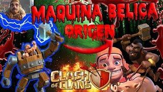 EL ORIGEN DE LA MAQUINA BELICA | TALLER DEL CONSTRUCTOR | Clash Of Clans