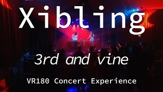 Xibling | 3rd and Vine | Live VR180 Experience | April 10, 2019