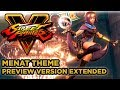 Street Fighter V ► Menat Theme Music [EXTENDED SFV OST] - PREVIEW VERSION - Street Fighter 5 OST