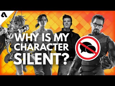 Why Doesn't My Character Talk? - The Silent Video Game Protagonist