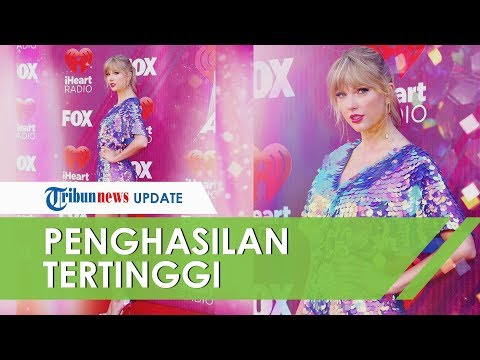 Penghasilan Hingga Rp2,6 Triliun, Taylor Swift Jadi Selebriti Berpenghasilan Tertinggi di Dunia Mp3