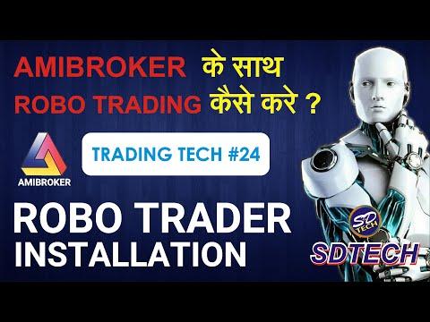 ROBO TRADER SOFTWARE INSTALLATION | Trading Tech # 24 |