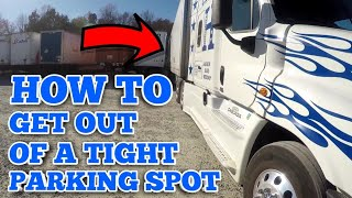 Truck Driving | HOW TO GET OUT A TIGHT PARKING SPOT
