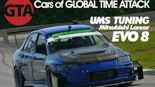 UMS Tuning CT9A Mitsubishi Lancer Evo 8: Global Time Attack Competition Car