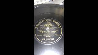 Baixar Rigoletto...La Donna e Mobile in French.. Monsieur Affre..1903