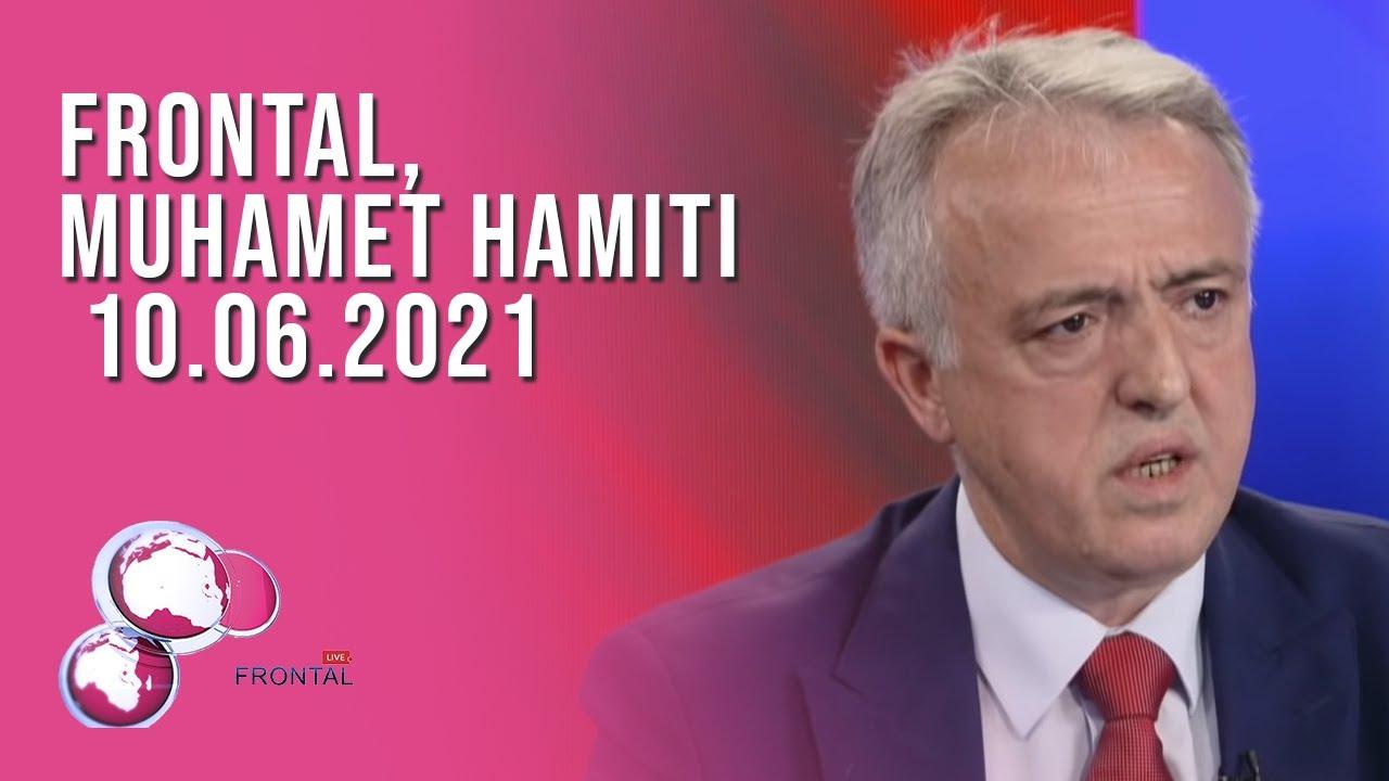 FRONTAL, Muhamet Hamiti - 10.06.2021