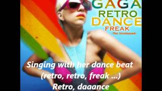 Lady Gaga - Retro Dance Freak (Subititles)