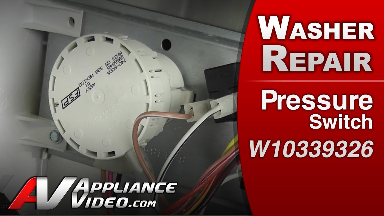 small resolution of washer repair diagnistic water pressure switch problem whirlpool maytag kitchenaid w10339326 youtube