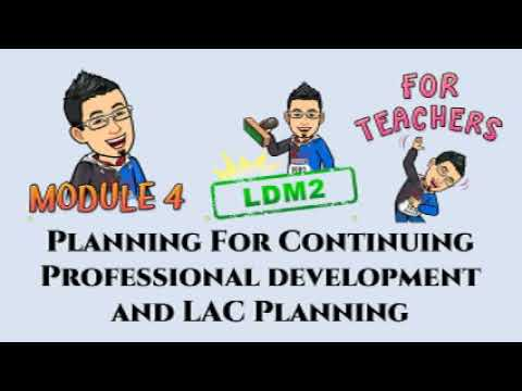 Download LDM2 Module 4 PLANNING FOR CONTINUING PROFESSIONAL