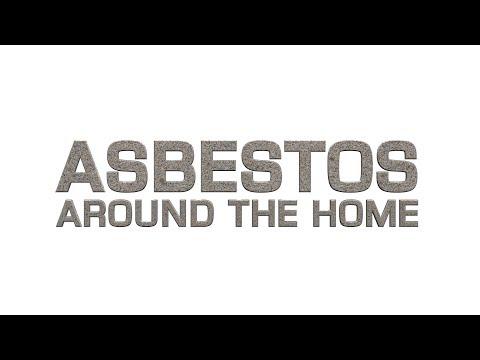 Asbestos in the home - no intro