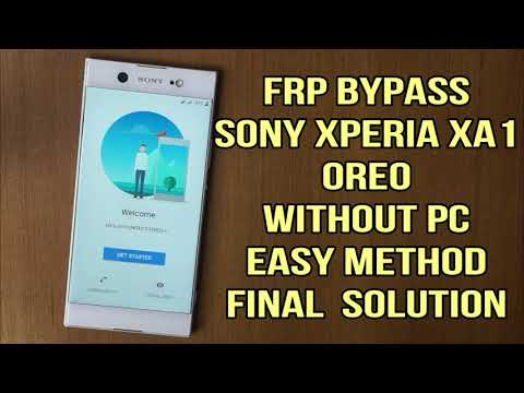Sony xperia XA1 frp Oreo 8.0.0: bypass google account verification