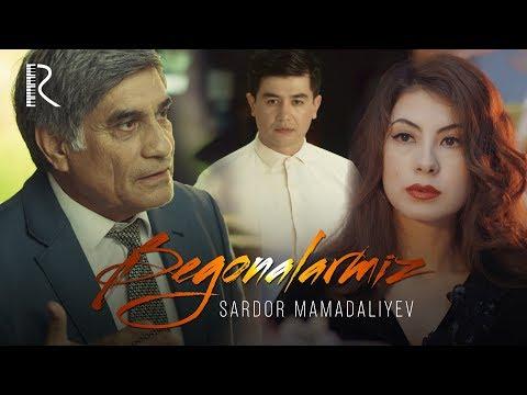 Sardor Mamadaliyev - Begonalarmiz | Сардор Мамадалиев - Бегоналармиз