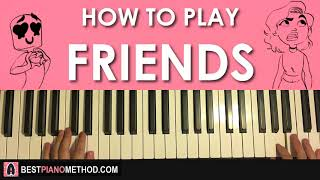 HOW TO PLAY - Marshmello & Anne-Marie - FRIENDS (Piano Tutorial Lesson)