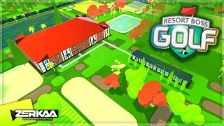 Build Your Own Dream Golf Course! - Golf Course Tycoon (Resort Boss Golf)