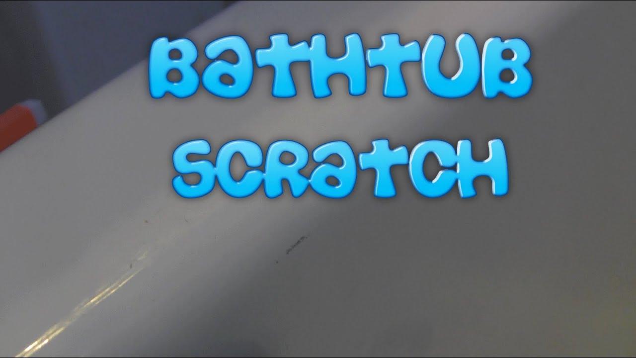 Bathtub Scratch Fix? - YouTube
