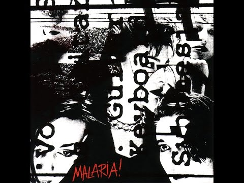 Malaria! - Compiled 1981-1984 (Full Album)