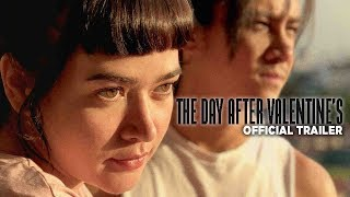 The Day After Valentine's |2018| Official HD Trailer