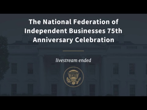 The National Federation of Independent Businesses 75th Anniversary Celebration