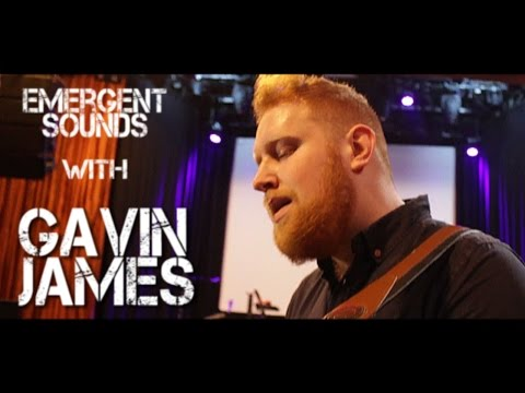 Gavin James - Remember Me // Emergent Sounds Unplugged