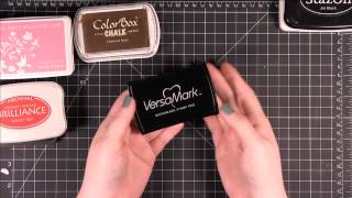 Card Making and Paper Crafting How To - Types of Ink & When to Use Them