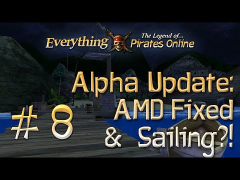 Everything TLOPO - #8: Alpha Update: AMD Users Bugfixes & SAILING?! (v1.1.6 & New Progress Preview)