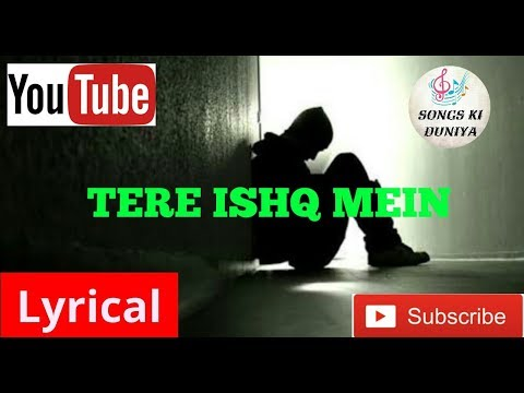 Tere Ishq Mein Full Lyrical Song | Aditya Yadav | Songs Ki Duniya