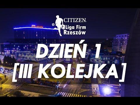 Citizen Liga Firm Rzeszów - 3. kolejka [Dzień 1]