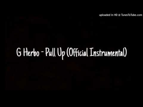 G Herbo aka Lil Herb - Pull Up (Official Instrumental) Prod. By Kid Marquis