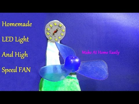 How To Make A LED Light And A High Speed Fan - Very Simple