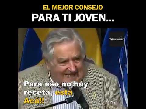 Petición desde Montevideo, capital de Uruguay. Valentina nos escribe desde allí, pidiéndonos que pongamos unos consejos dirigidos a los jóvenes que un día pronunció el que fue el 40º presidente de Uruguay, José Mujica. La verdad es que son mucho más que consejos...son toda una filosofía de vida atemporal que deberíamos practicar todos/as. Muchas gracias Valentina por hacérnos llegar el vídeo que, por supuesto, enlazamos en esta sección. El mejor consejo para ti joven, de parte de el gran Pepe Mujica.