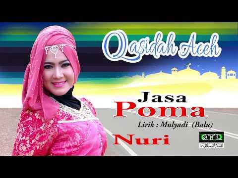 Jasa Poma  -  Nuri - Qasidah Aceh Terbaru