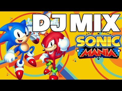 Sonic The Hedgehog - Sonic Mania 2017 DJ Mix ► House, Dubstep, Trap, Future Bass