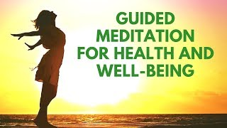 Guided Morning Meditation for Health and WellBeing   21 Days