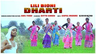 LILI BICHI DHARTI//NEW SANTHALI VIDEO SONG 2019