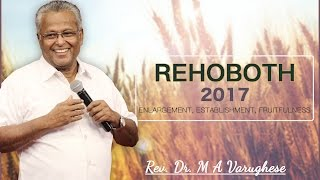 REHOBOTH Part II - Rev. Dr. M A Varughese