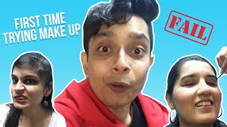 I Tried Doing Make Up For The First Time Ft. Shayan Roy