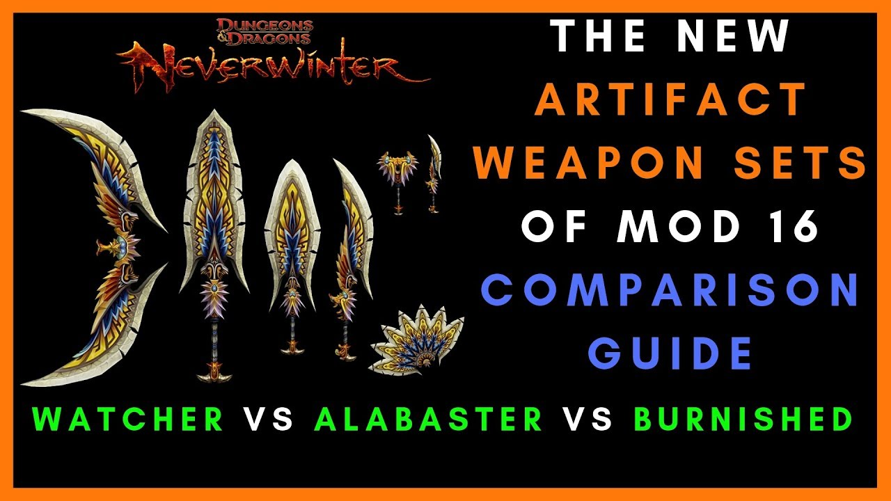 The New Artifact Weapon Sets Of Neverwinter Mod 16 Comparison