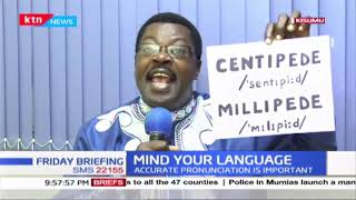 Mind Your Language: 'Centipede', 'Millipede', Test your Pronunciation with Word Master Willice