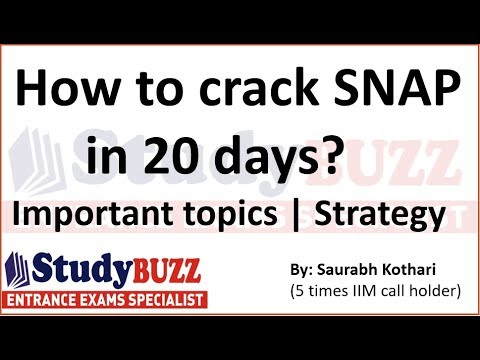 How to crack SNAP exam in 20 days? Important topics & 20 day plan